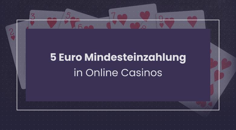 Online Casino 5 Euro Mindesteinzahlung Paypal