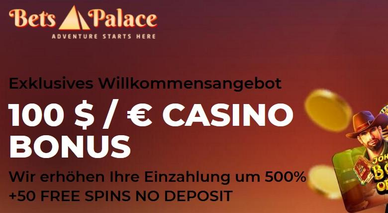 BetsPalace Casino – 50 Freispiele kostenlos